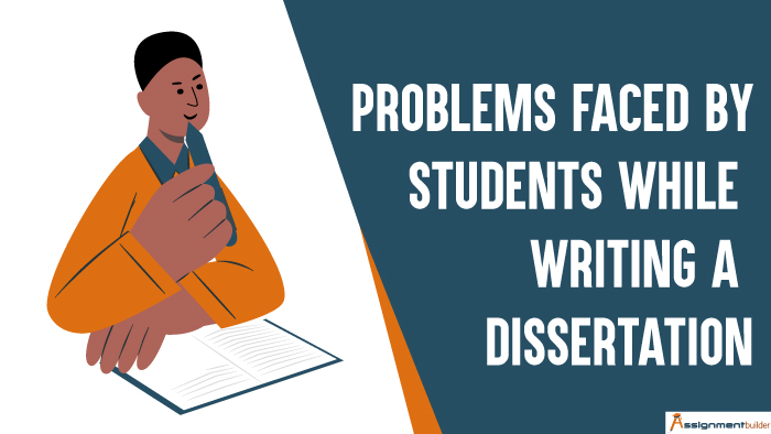 Problems Faced by Students While Writing a Dissertation