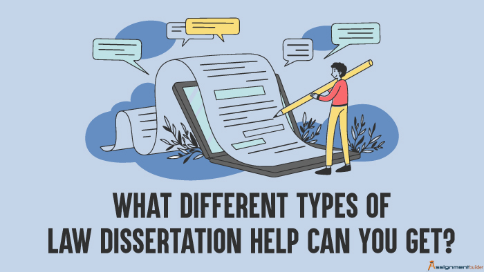 What Different Types of Law Dissertation Help Can You Get