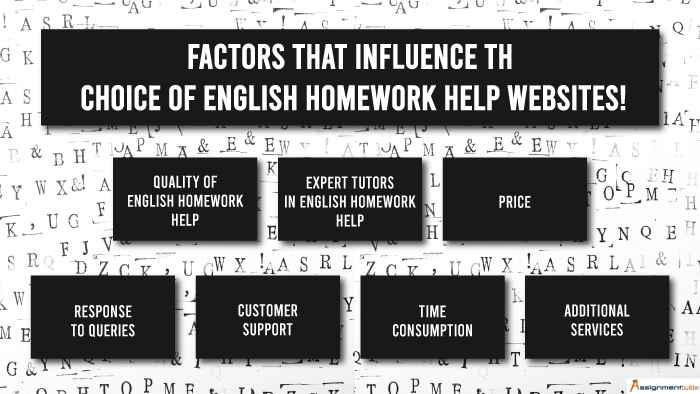 Factors that Influence the Choice of English Homework Help Websites!