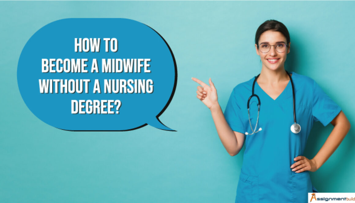 how to become a midwife without a nursing degree