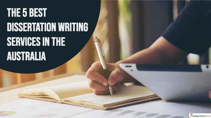 The 5 Best Dissertation Writing Services in the Australia