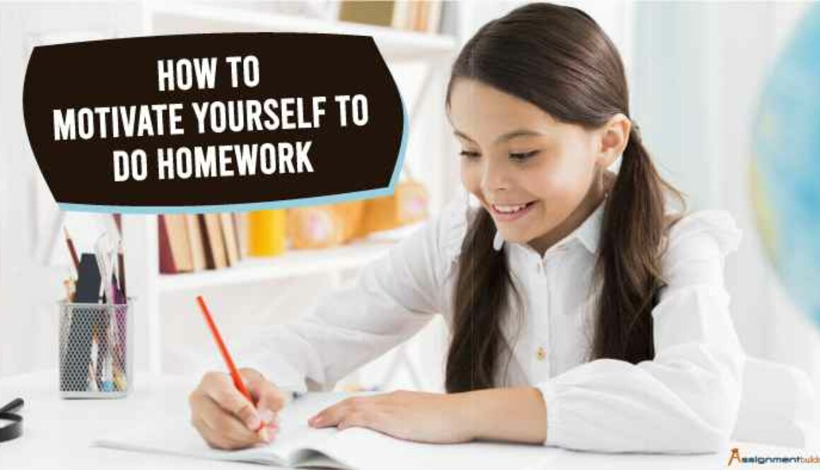 how to motivate yourself to do homework